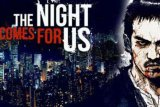 Netflix resmi rilis trailer 'The Night Comes for Us'