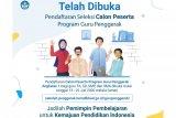 Mencetak murid-murid berkompetensi global, Kemendikbud buka seleksi calon Guru Penggerak