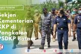 Sekjen Kementerian KKP di Pangkalan KKP Batam