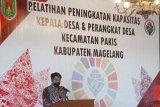 Bupati Magelang: Pemerintah desa garda pembangunan dan pemberdayaan masyarakat