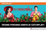 Why Women Kill musim dua tayang  di CATCHPLAY+