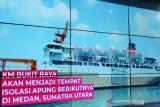 Pemkot Medan sediakan ruang isolasi apung di perairan Belawan
