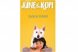 """Film """"June dan Kopi"""" kisah Persahabatan anjing dan manusia"""