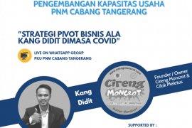 PNM Tangerang sarankan Nasabah lakukan Pivot Bisnis hadapi COVID-19