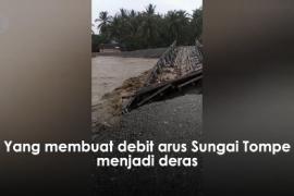 Jembatan putus, debit air sungai bertambah di Desa Tompe