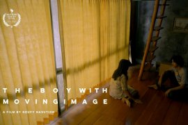 """The Boy with Moving Image"", kegelisahan dari sineas muda"