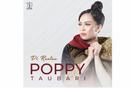"""Poppy Taubari kenalkan single Melayu """"Di Rantau"""""""