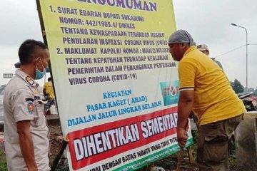 Pemkab Sukabumi larang kegiatan pasar kaget hari Ahad