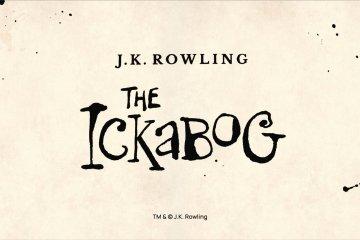 """Bocoran buku baru JK Rowling berjudul The Ickabog"""""""
