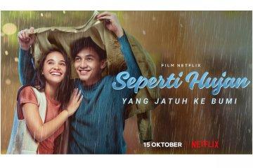 """""""Seperti Hujan yang Jatuh ke Bumi"""" tayang 15 Oktober di Netflix"""