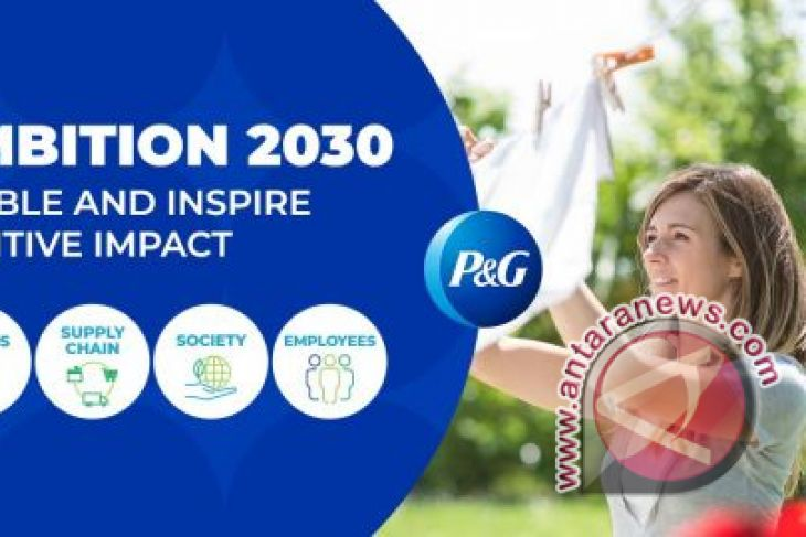P&G announces new environmental sustainability goals focused on enabling and inspiring positive impact in the world