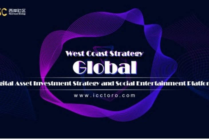 West Coast Strategy - Global social platform of investment strategy and welfare social entertainment