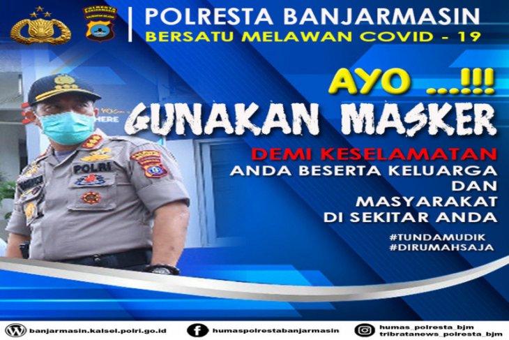 Kapolresta Banjarmasin imbau warga gunakan masker untuk keselamatan