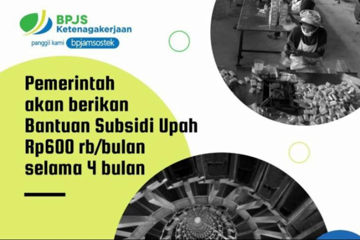 Dukung program bantuan subsidi upah pemerintah, BPJAMSOSTEK kumpulkan rekening peserta