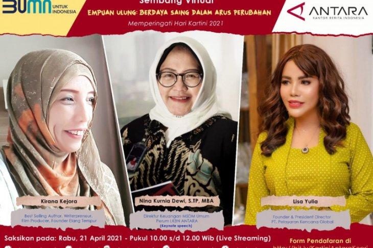 ANTARA hadirkan tiga perempuan ulung dalam Webinar peringati Hari Kartini