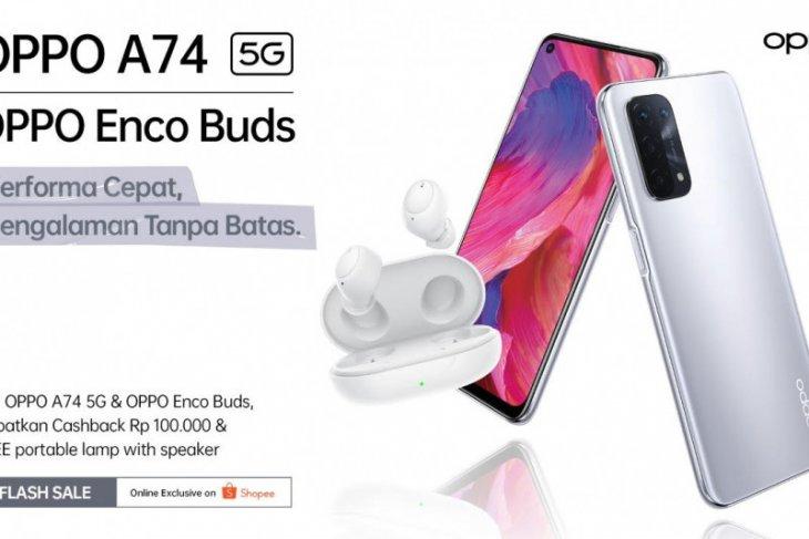 Smartphone OPPO A74 5G dan Enco Buds resmi dijual eksklusif di Shopee