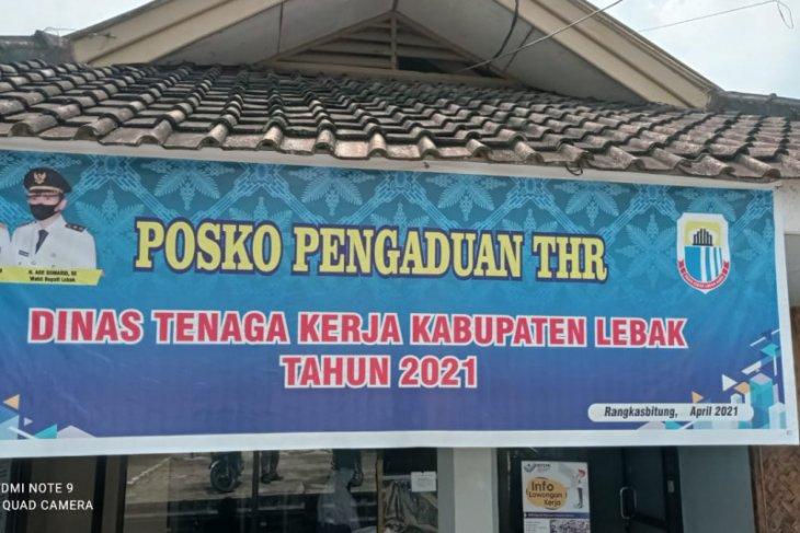 Disnaker Kabupaten Lebak buka posko pengaduan THR
