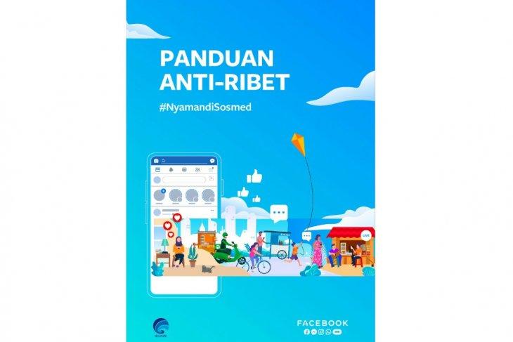 Facebook luncurkan buku Panduan 'Anti-Ribet' di Indonesia pada Hari Media Sosial