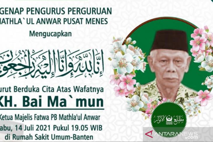 Ketua Majelis Fatwa Mathla'ul Anwar KH Bai Ma'mun meninggal dunia