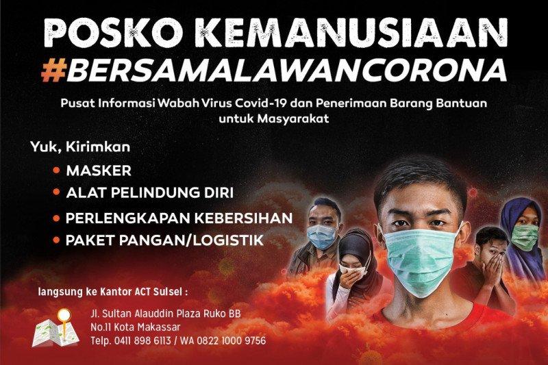 "ACT Sulawesi Selatan buka posko kemanusiaan ""Bersama Lawan Corona"""