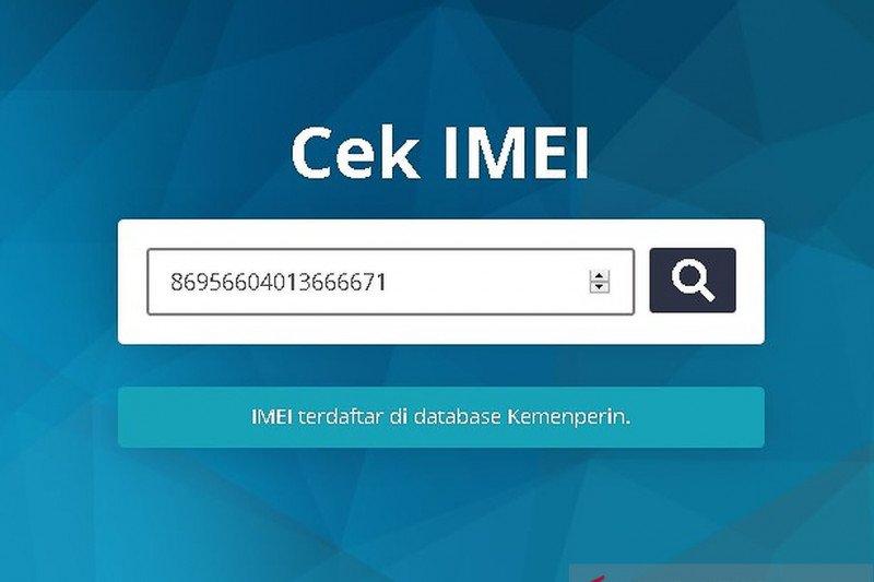 Regulasi IMEI mulai berlaku 18 April, apa yang perlu dilakukan konsumen?