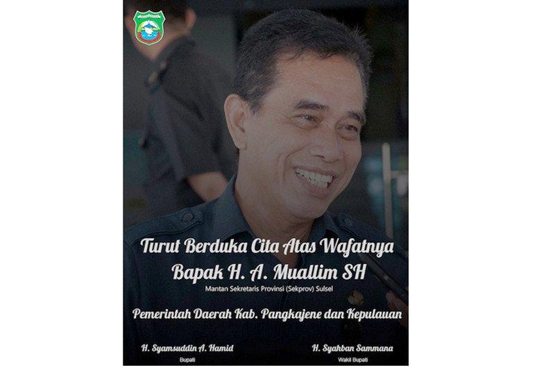 Bupati Pangkep : Selamat jalan Andi Muallim semoga Husnul Khotimah