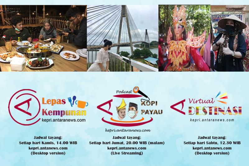 Ada program baru  di  kanal Antara Kepri,  angkat wisata dan budaya  daerah