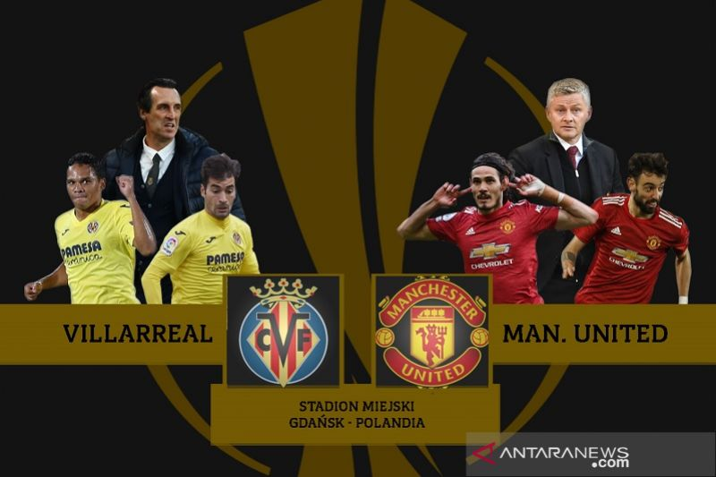 Data Villarreal dan MU jelang final Liga Europa