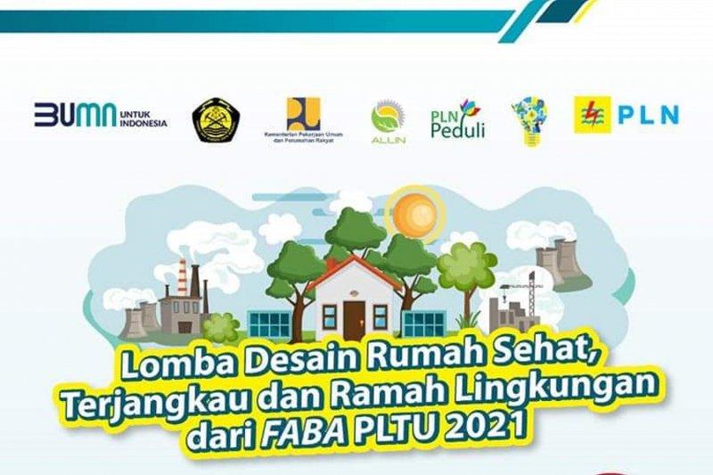 Dorong Pemanfaatan FABA, PLN Gelar Lomba Desain Rumah Sehat, Terjangkau dan Ramah Lingkungan